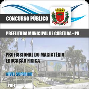 Apostila Curitiba PR 2019 Prof Magistério Educação Física