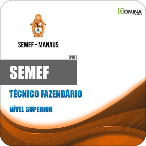 Apostila Concurso SEMEF Manaus 2019 Técnico Fazendário