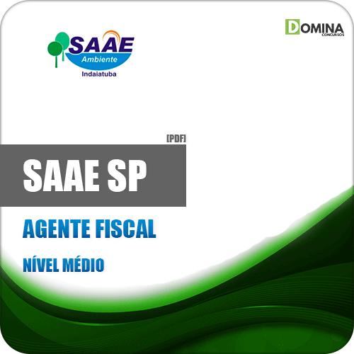 Apostila Concurso SAAE de Indaiatuba SP 2019 Agente Fiscal