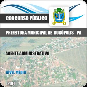 Apostila Pref Rurópolis PA 2019 Agente Administrativo