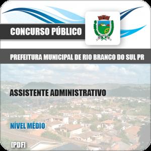 Apostila Rio Branco Sul PR 2019 Assistente Administrativo