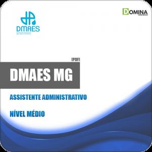 Apostila DMAES MG 2019 Assistente Administrativo