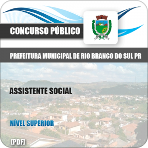 Apostila Pref Rio Branco Sul PR 2019 Assistente Social