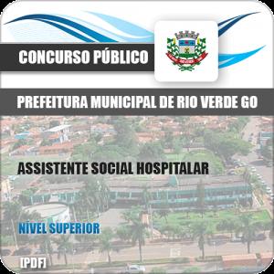 Apostila Pref Rio Verde GO 2019 Assistente Social Hospitalar