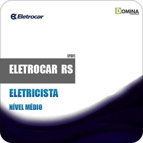 Apostila Concurso ELETROCAR RS 2019 Eletricista