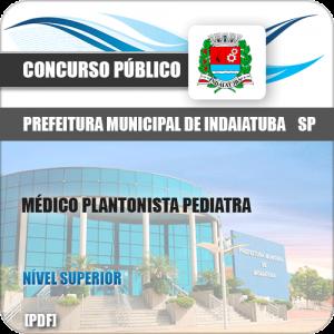 Apostila Pref Indaiatuba SP 2019 Médico Plantonista Pediatra