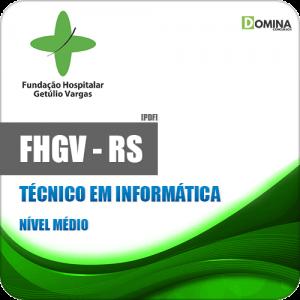 Apostila FHGV RS 2019 Técnico em Informática