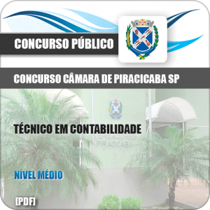 Apostila Câmara Piracicaba SP 2019 Técnico Contabilidade
