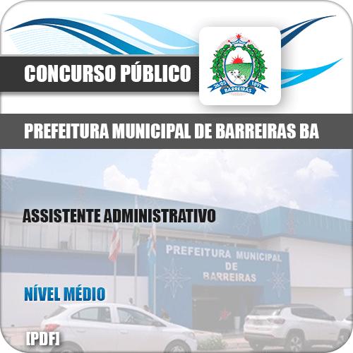 Apostila Pref Barreiras BA 2019 Assistente Administrativo