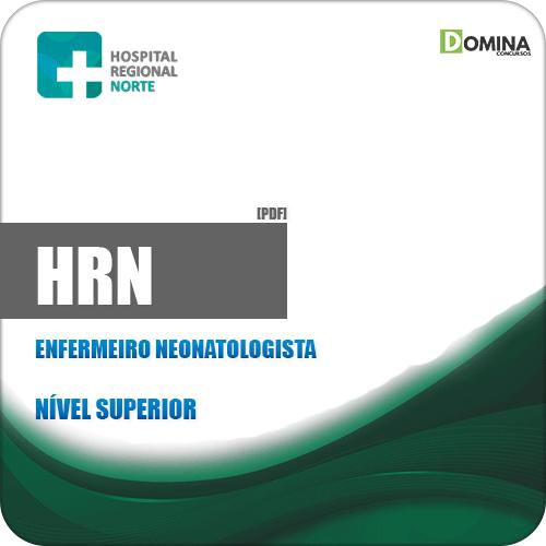Apostila Concurso HRN 2019 Enfermeiro Neonatologista