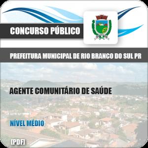 Apostila Pref Rio Branco Sul PR 2019 Agt Comunitário Saúde
