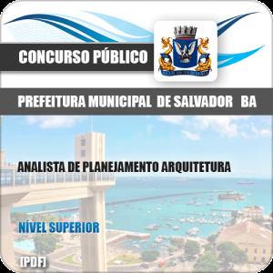 Apostila Salvador BA 2019 Analista de Planejamento Arquitetura