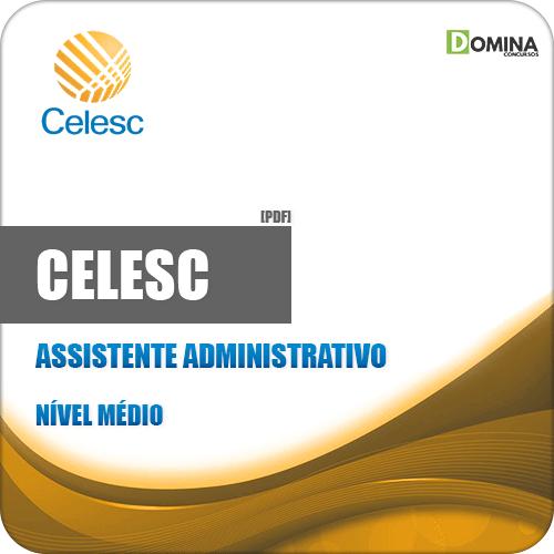 Apostila Concurso CELESC 2019 Assistente Administrativo