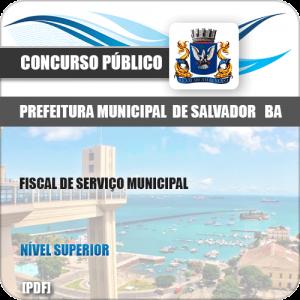 Apostila Prefeitura Salvador BA 2019 Fiscal de Serviços Municipais