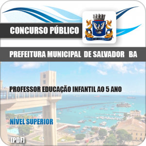 Apostila Prefeitura Salvador BA 2019 Professor 1 ao 5 Ano