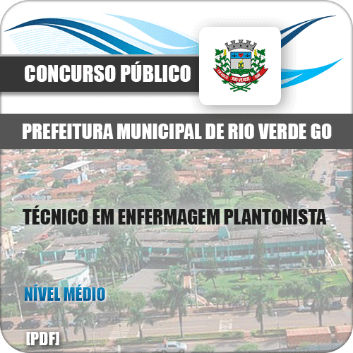 Apostila Rio Verde GO 2019 Técnico Enfermagem Plantonista