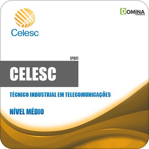 Apostila CELESC 2019 Técnico Industrial em Telecomunicações