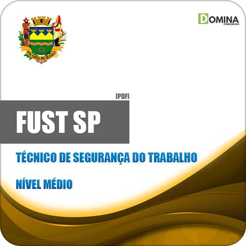 Apostila FUST Taubaté SP 2019 Técnico de Segurança do Trabalho