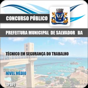 Apostila Salvador BA 2019 Técnico em Segurança do Trabalho