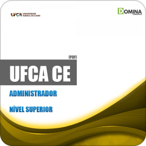 Apostila Concurso Público UFCA 2019 Administrador