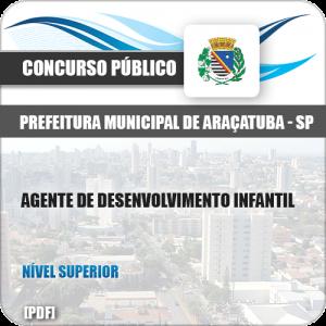 Apostila Pref Araçatuba SP 2019 Agente de Desenvolvimento Infantil