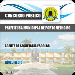 Apostila Porto Velho RO 2019 Agente de Secretária Escolar