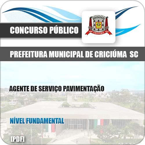 Apostila Pref Criciúma SC 2019 Agente de Serviço Pavimentação