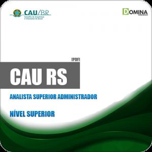 Apostila Concurso CAU RS 2019 Analista Superior Administrador
