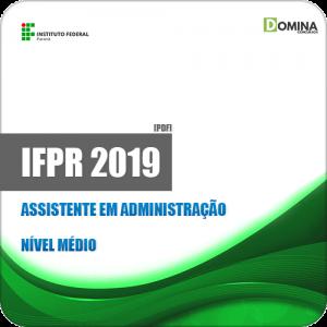 Apostila Concurso IFPR 2019 Assistente em Administração