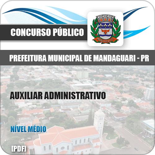 Apostila Pref de Mandaguari PR 2019 Auxiliar Administrativo