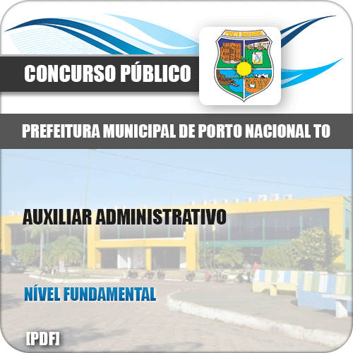 Apostila Pref Porto Nacional TO 2019 Auxiliar Administrativo