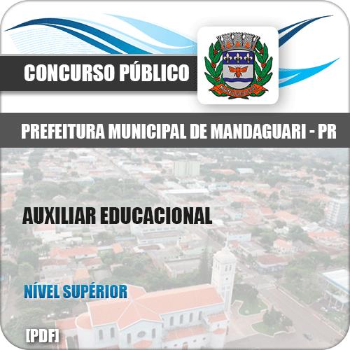 Apostila Pref de Mandaguari PR 2019 Auxiliar Educacional
