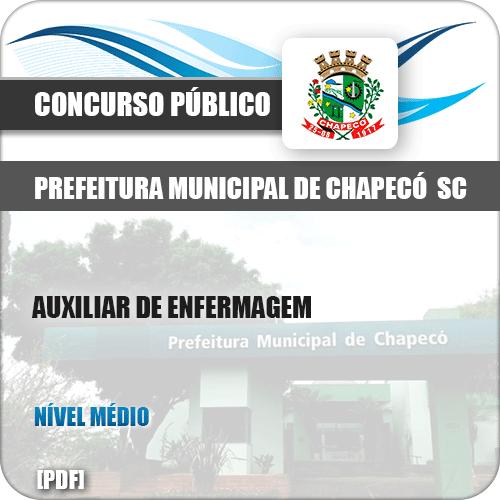 Apostila Pref Chapecó SC 2019 Auxiliar de Enfermagem