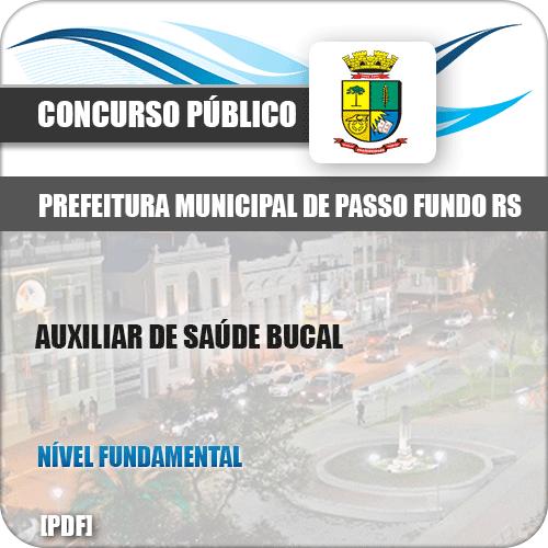 Apostila Pref Passo Fundo RS 2019 Auxiliar de Saúde Bucal