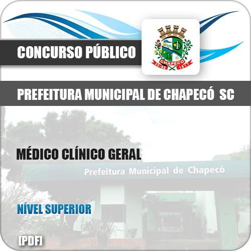 Apostila Pref Chapecó SC 2019 Médico Clínico Geral