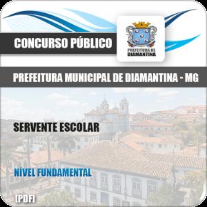 Apostila Pref de Diamantina MG 2019 Servente Escolar