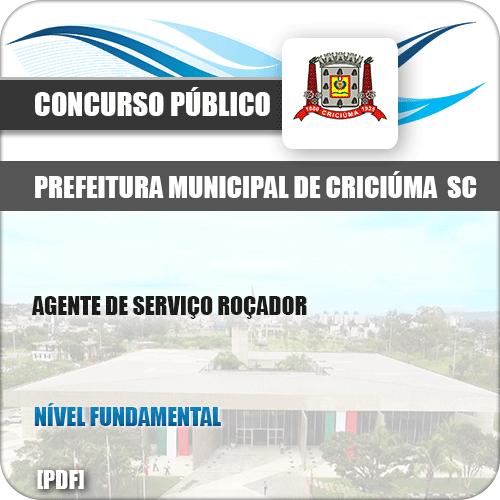 Apostila Pref Criciúma SC 2019 Agente de Serviço Roçador
