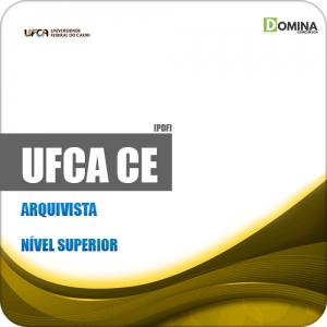 Apostila Concurso Público UFCA 2019 Arquivista