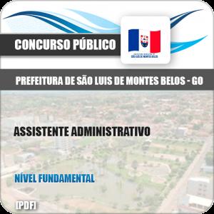Apostila São Luis Montes Belos GO 2019 Assistente Administrativo