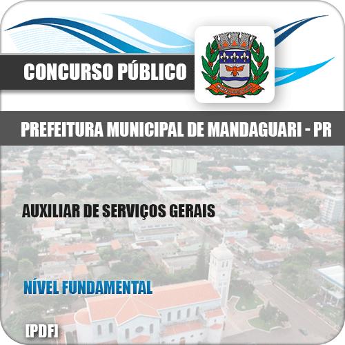 Apostila Pref Mandaguari PR 2019 Auxiliar de Serviços Gerais