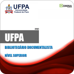Apostila Concurso UFPA 2019 Bibliotecário Documentalista