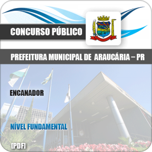 Apostila Concurso Pref de Araucária PR 2019 Encanador