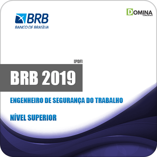 Apostila BRB Banco de Brasília DF 2019 Eng Segurança do Trabalho