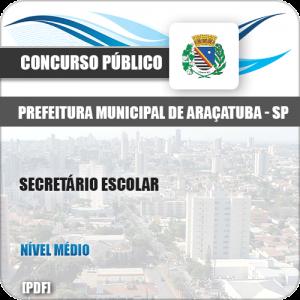 Apostila Concurso Pref Araçatuba SP 2019 Secretário Escolar