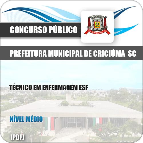Apostila Pref Criciúma SC 2019 Técnico em Enfermagem ESF