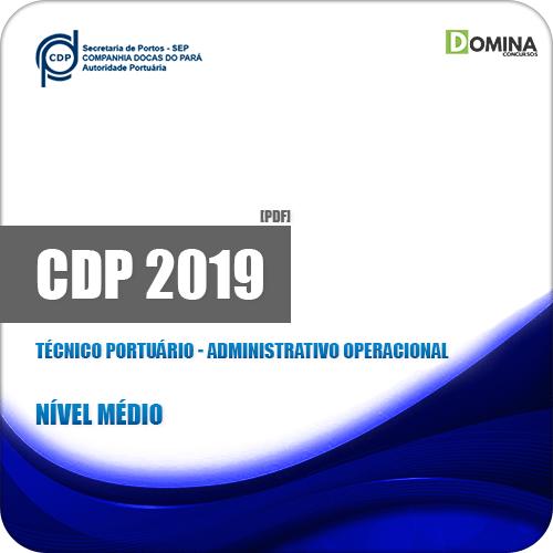 Apostila CDP do Pará 2019 Tec Portuário Adm Operacional