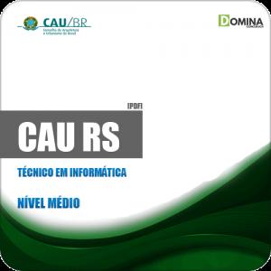 Apostila Concurso CAU RS 2019 Técnico em Informática