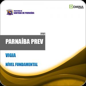 Apostila Concurso Parnaíba PREV PI 2019 Vigia