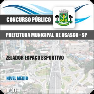Apostila Pref Osasco SP 2019 Zelador Espaço Esportivo