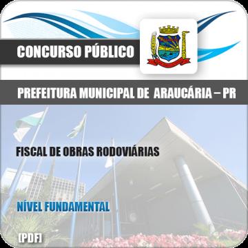 Apostila Pref de Araucária PR 2019 Fiscal Obras Rodoviárias
